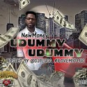 New Money - U Dummy U Dummy mixtape cover art