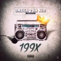 Omega Tha Kid - 199X mixtape cover art