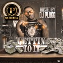 Prezidential - Gettin To It mixtape cover art
