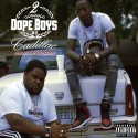 Reck442 & Talay - 2 Dope Boys In A Cadillac mixtape cover art