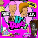 Rudy Maine & Yo Kris - It Takes 2 mixtape cover art