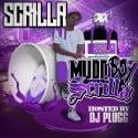 Scrilla - Mudd Boy Scrilla mixtape cover art