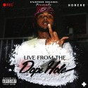 StampedN Honcho - Live From The Dope Hole mixtape cover art