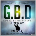 Stand Up Muzik - Gotta Be Different mixtape cover art