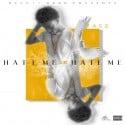 Tasz - Hate Me Or Hate Me mixtape cover art