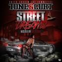 Tone & Curt - Street Dreams mixtape cover art