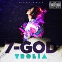 Trolia - 7 God mixtape cover art