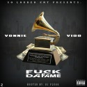 Vonnie & Vido - F*ck Da Fame mixtape cover art