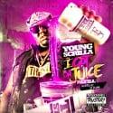 Young Scrilla - I Got the Juice (The Refill) mixtape cover art