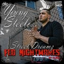Young Steelo - Street Dreamz Fed Nightmares mixtape cover art