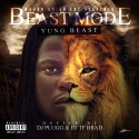 Yung Beast - Beast Mode mixtape cover art