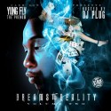 Yung Fly the Phenom - Dreams To Reality 2 mixtape cover art