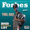 Yung Milk - Hood Forbes List mixtape cover art