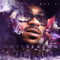 Max B - Wave Season mixtape cover art