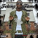 Felony Fame - Til Death Do Us Part mixtape cover art