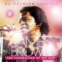 Salutes James Brown The Foundation Of Hip Hop (2 CD) mixtape cover art