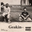 Band Geakz - Geakin mixtape cover art