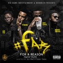 Big Dawg Ent. - #FAR (For A Reason) mixtape cover art
