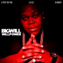 Big Will - Will Power mixtape cover art