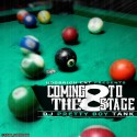 Coming To The Stage 8 mixtape cover art