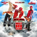 F.L.Y.- Fast Life Yungstaz (Mile Hi Club) mixtape cover art