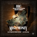 HoodRich Clikk - Migo Money mixtape cover art