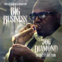 Joe Diamond - Big Business, I Am Joe Diamond mixtape cover art