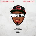 Kevin Cartoon - Primetime mixtape cover art