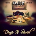 R.O.Y. - Dinner Is Served mixtape cover art
