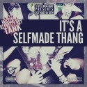 Self Made Da Crew - It's A SelfMade Thang mixtape cover art