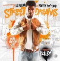 Street Dreams (Hosted By Kolley) mixtape cover art