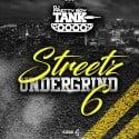 Streetz Undergrind 6 mixtape cover art