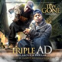Tew Gone - Triple AD mixtape cover art