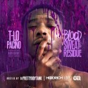 TLO Pacino - Blood, Sweat & Residue mixtape cover art