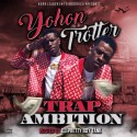 Yohon Trotter - Trap Ambition mixtape cover art