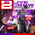 Will-A-Fool & DJ Plugg - The 2 Live Crew mixtape cover art
