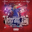Young Vet - Veterans Day (Veteran Affairs) mixtape cover art