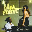 Mal Forte - Encore mixtape cover art
