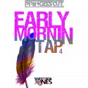 Early Mornin Tap 4 mixtape cover art