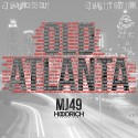 MJ49 - Old Atlanta mixtape cover art