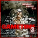Game Time 3 (Hosted By Uncle Murda) mixtape cover art
