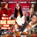 Jordin Skye - Born To Make Movies mixtape cover art