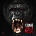 King B - Gorilla Mode mixtape cover art