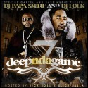 Deep N Da Game 7 (Hosted By Rick Ross And Slick Pulla) mixtape cover art