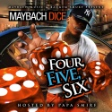 Maybach Dice - Four, Five, Six mixtape cover art