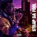 Strap Da Fool - 4DaGame mixtape cover art