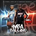 Lil Mook & Darryl J - NBA Balling mixtape cover art