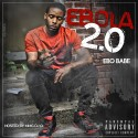 Ebo - Ebola 2.0 mixtape cover art
