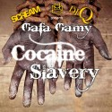 Gafa Gamy - Cocaine Slavery mixtape cover art