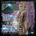 Jucee Froot  - Diamond In The Rough mixtape cover art